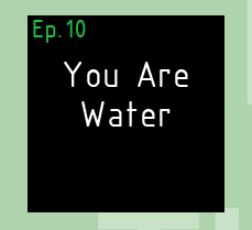 You Are Water The Artist and The Therapist